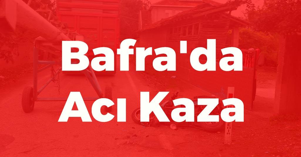 Bafra'da Acı Kaza