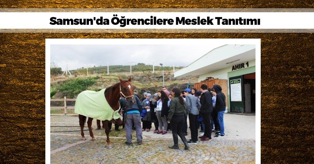 Samsun'da Öğrencilere Meslek Tanıtımı