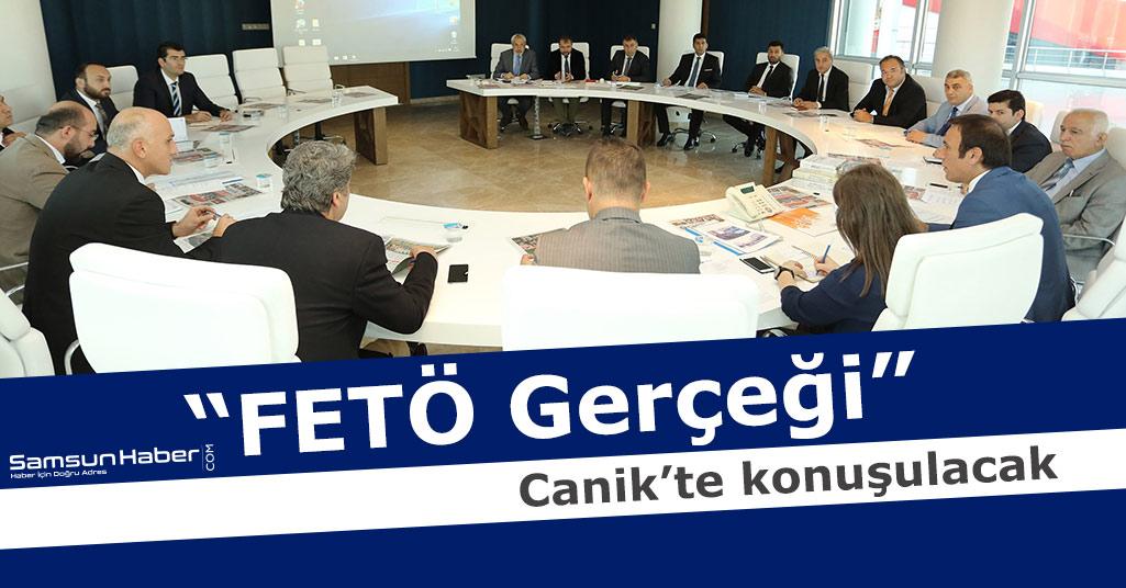"""Canik Kültür Merkezi'nde """"FETÖ Gerçeği"""" Konuşulacak"""