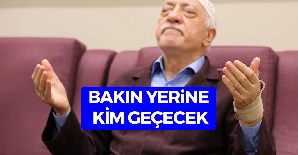 Fethullah Gülen'in Yerine Bakın Kim Geçecek