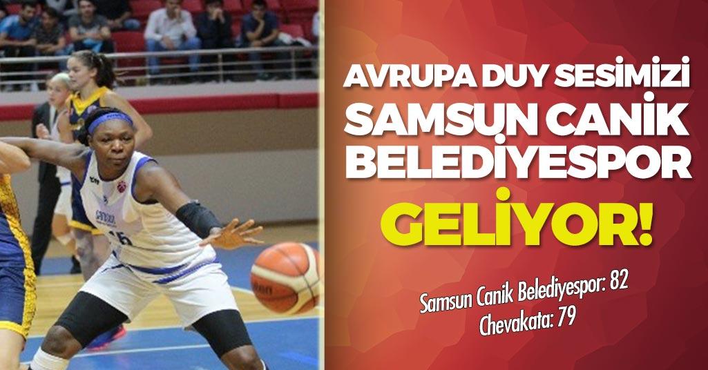 Samsun Canik Belediyespor'dan Avrupa galibiyeti