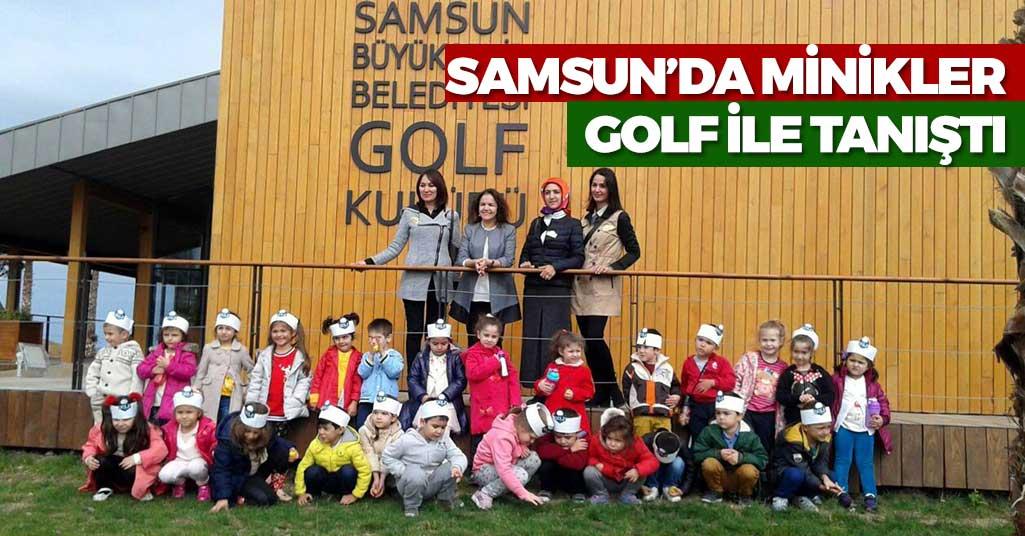 Samsun'da Minikler Golf ile Tanıştı