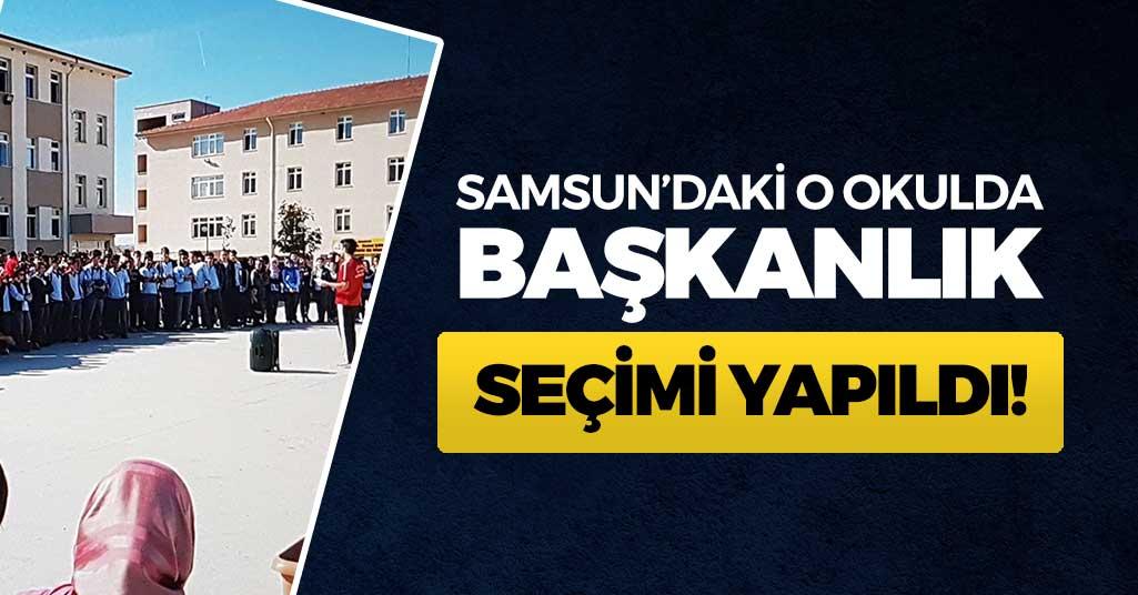 Samsun'daki O Lisede Başkanlık Seçimi Yapıldı
