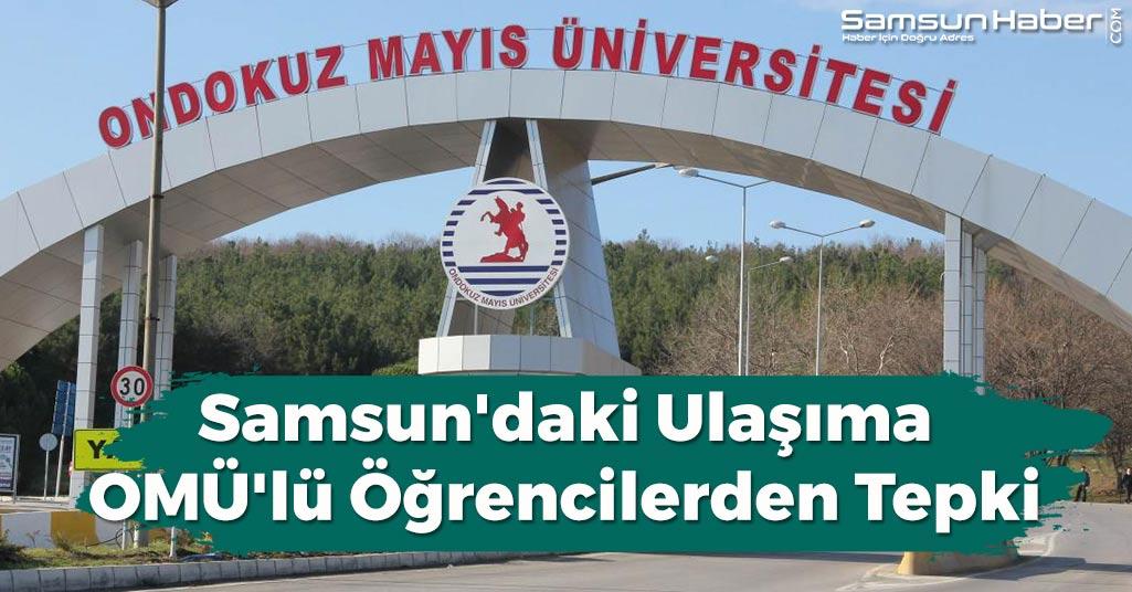 Samsun'daki Ulaşıma OMÜ'lü Öğrencilerden Tepki