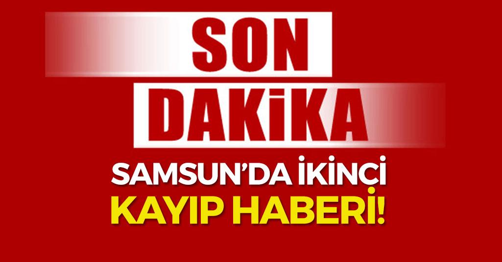 Samsun'da bir kayıp haberi daha