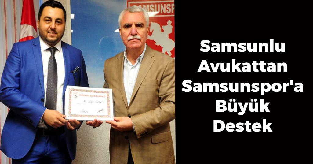 Samsunlu Avukattan Samsunspor'a Büyük Destek