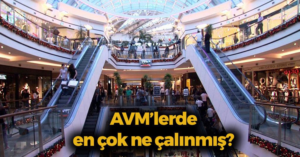 AVM'ler Bakın En Çok Hangi Ürünler Çalınıyor?