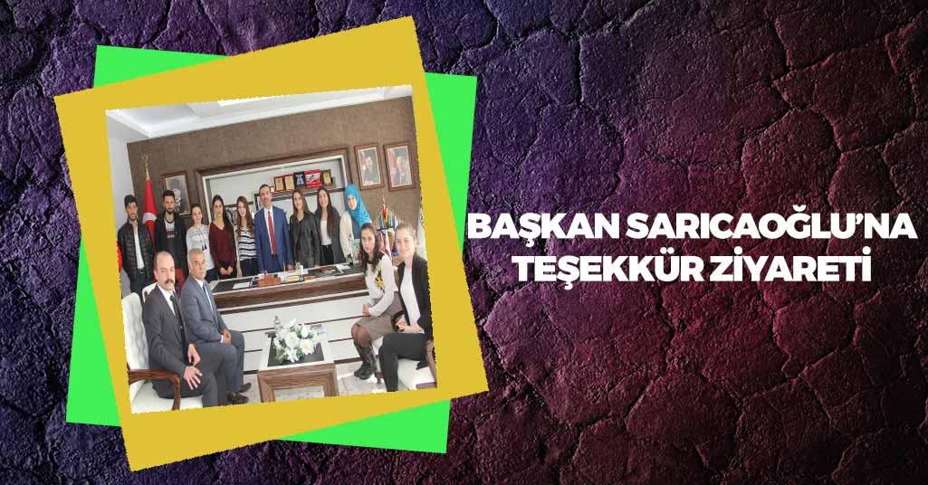 Başkan Sarıcaoğlu'na Teşekkür Ziyareti
