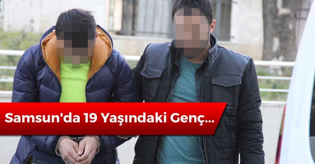 Samsun'da 19 Yaşındaki Genç...