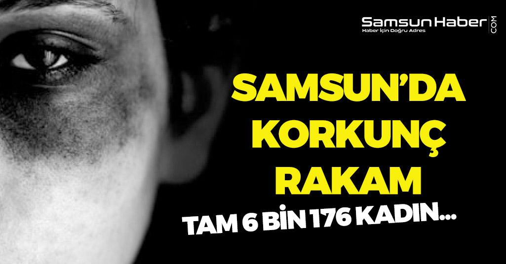 Samsun'da 6 bin 146 Kadın Şiddet Gördü!