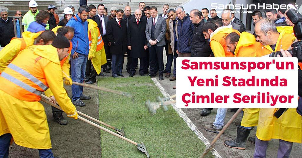 Samsunspor'un Yeni Stadında Çimler Seriliyor