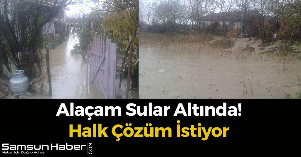 Alaçam Sular Altında! Halk Çözüm İstiyor