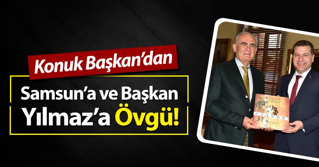 Konuk Başkan'dan Samsun'a Övgü