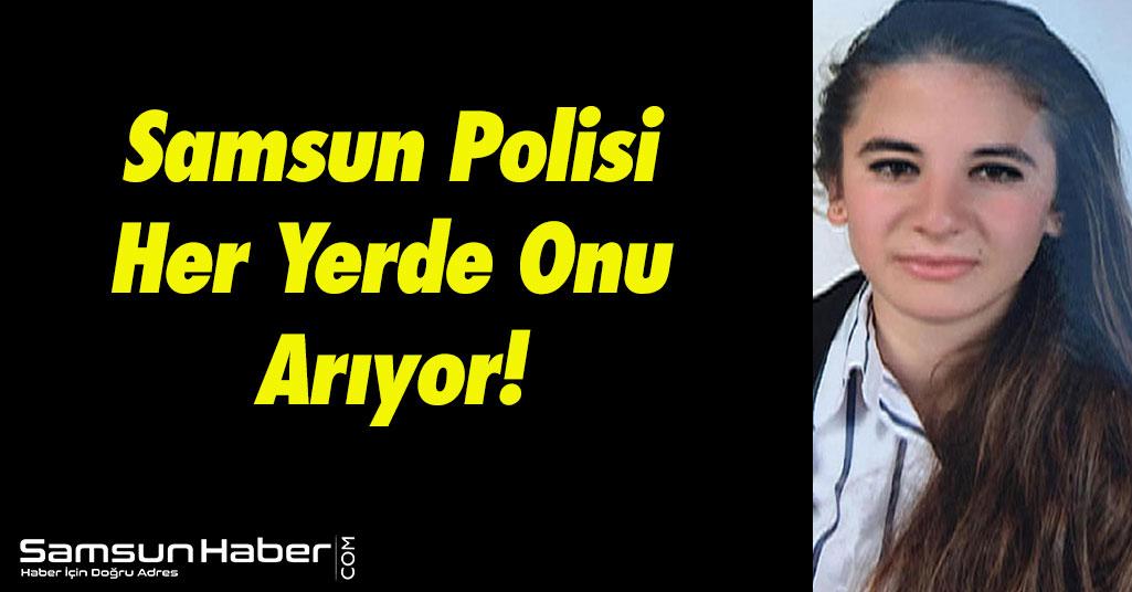 Samsun'da Lise Öğrencisi Genç Kızdan 3 Gündür Haber Yok!