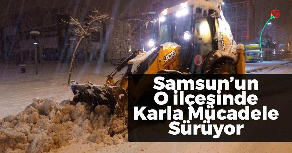 Samsun'un O İlçesinde Karla Mücadele Sürüyor