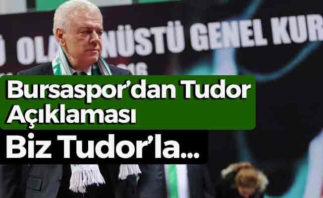 Bursa Başkanı'ndan Tudor Açıklaması