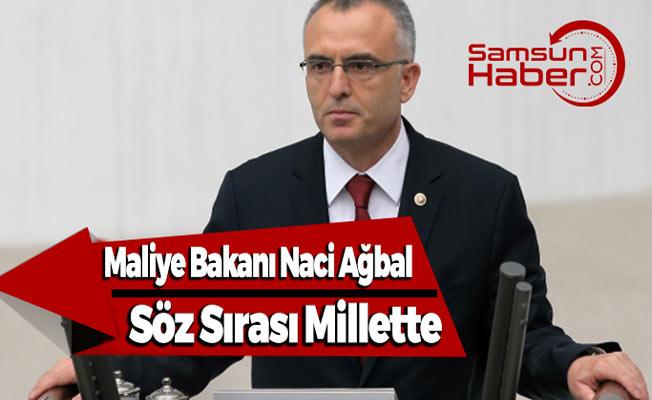 Maliye Bakanı Ağbal, Söz Sırası Millette