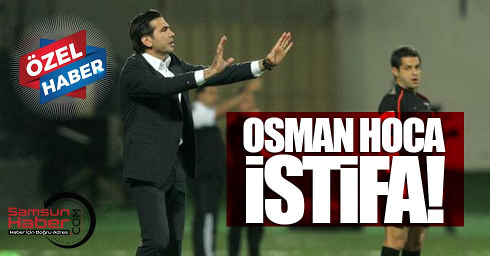 Osman Hoca istifa