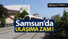 Samsun'da Ulaşıma Zam Geldi!