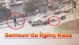 Samsun'da İlginç Kaza