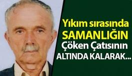 Samsun'da Yaşlı Adamın Akılalmaz Ölümü