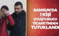 Samsun'da 1 Kişi Uyuşturucu Ticaretinden Tutuklandı!