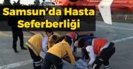 Samsun'da Hasta Seferberliği