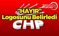 İşte CHP'nin Hayır Logosu