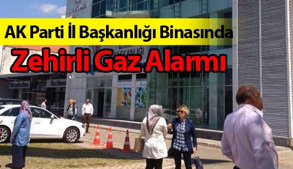 AK Parti İl Başkanlığı Binasında Zehirli Gaz Alarmı
