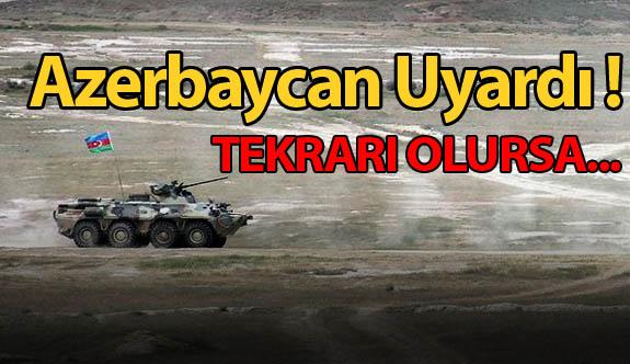 Azerbaycan Ermenileri Uyardı!