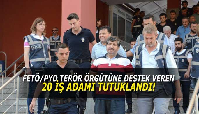 20 iş adamı daha tutuklandı