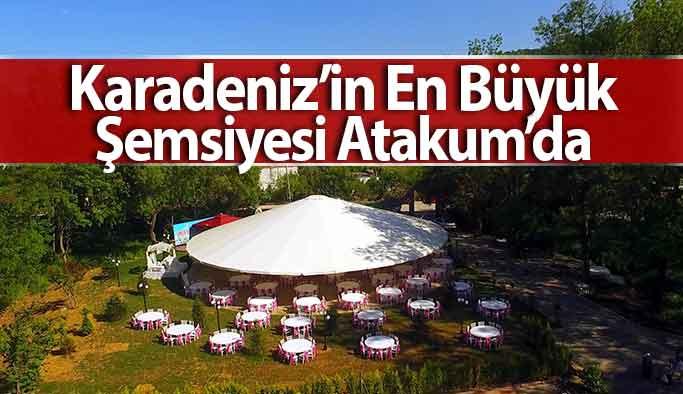 Karadeniz'in En Büyük Şemsiyesi Atakum'da