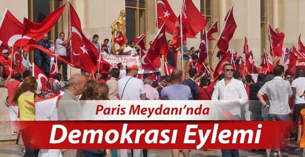 Paris Türklerinden Demokrasi Gösterisi