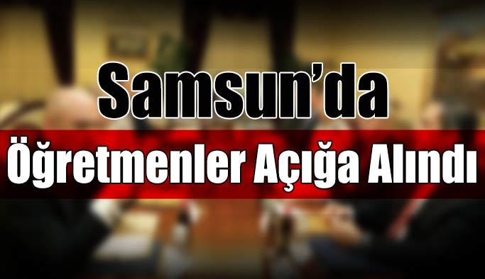 Samsun'da Öğretmenler Açığa Alındı