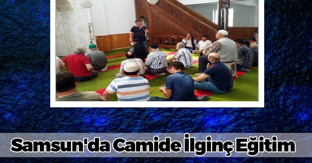 Samsun'da Camide İlginç Eğitim