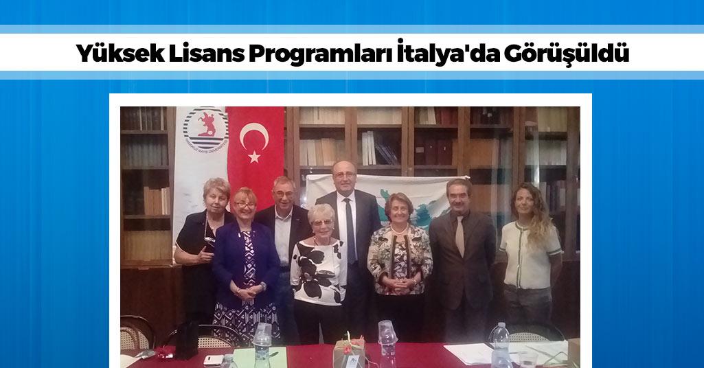 Yüksek Lisans Programları İtalya'da Görüşüldü