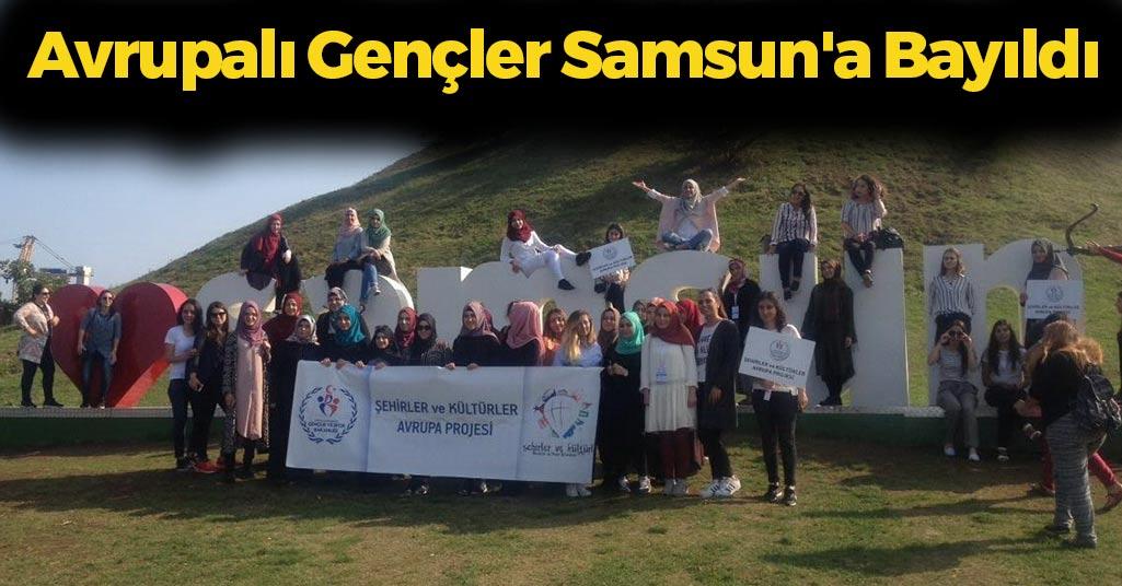 Avrupalı Gençler Samsun'a Bayıldı