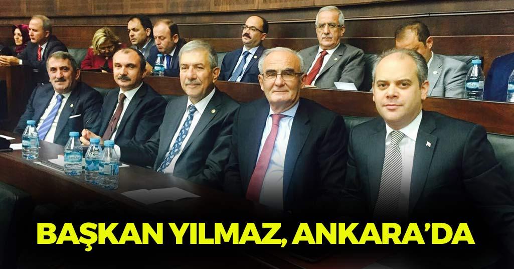 Başkan Yılmaz, Ankara'da