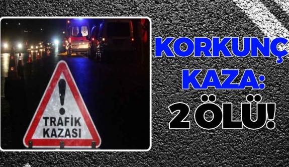 Korkunç Kaza: 2 Ölü!