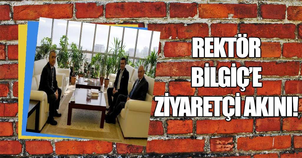 OMÜ Rektörü Bilgiç'e Ziyaretçi Akını!