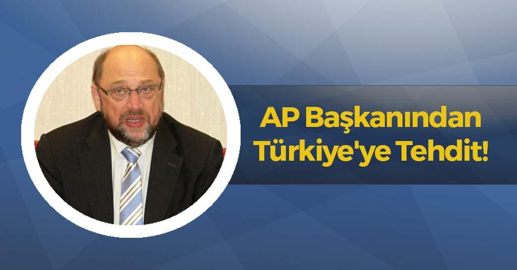 AP Başkanından Türkiye'ye Tehdit!