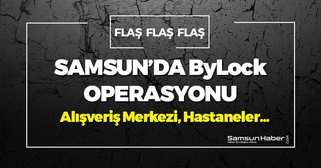 Samsun'da ByLock Operasyonu: 5 Gözaltı