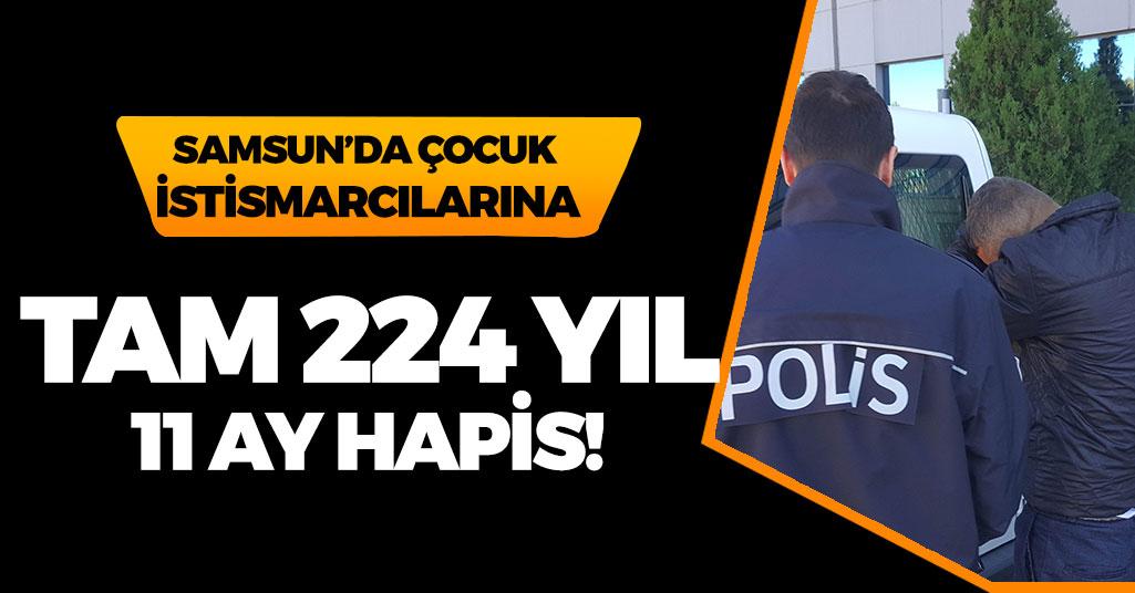 Samsun'da Çocuk İstismarcılarına 224 yıl 11 Ay Hapis!