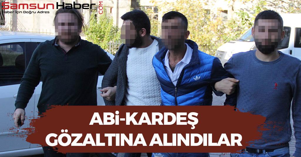 Samsun'da İki Kardeş Gözaltına Alındı