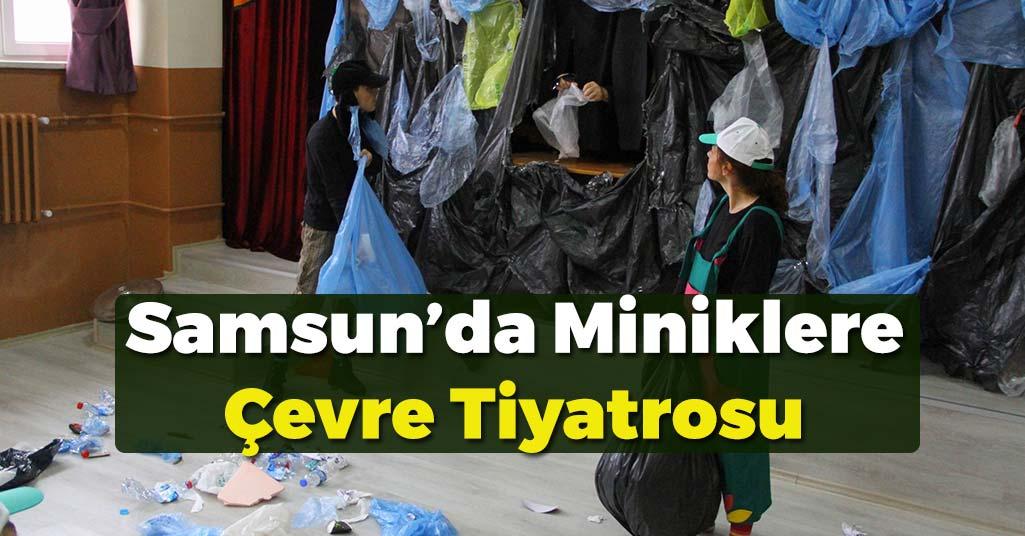 Samsun'da Miniklere Doğa Sevgisi Tiyatrosu