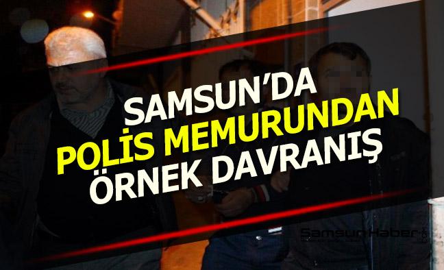 Samsun'da Polis Memurundan Örnek Davranış