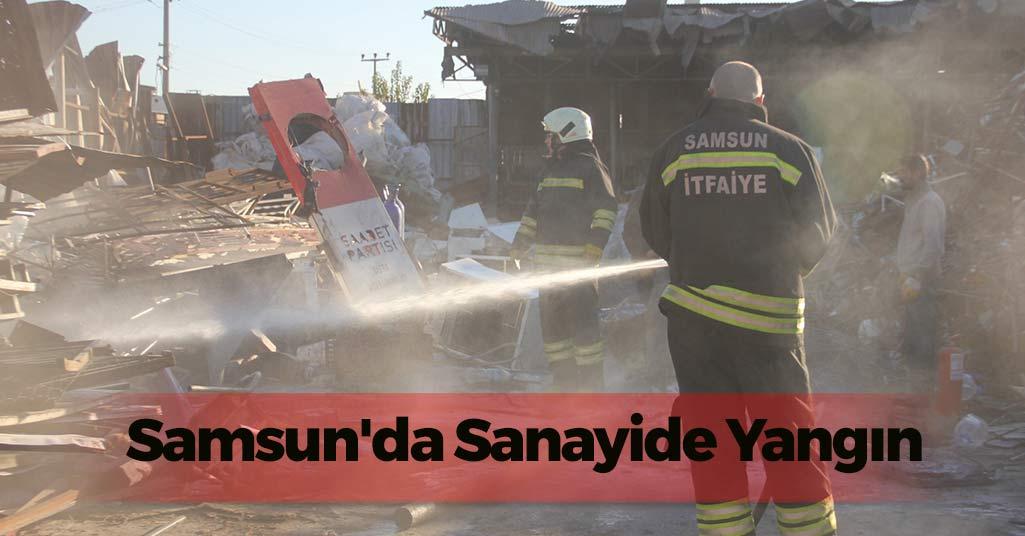 Samsun'da Sanayide Yangın