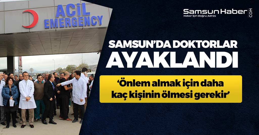 Samsun'da Yaşanan Doktor Saldırısına Sert Tepki