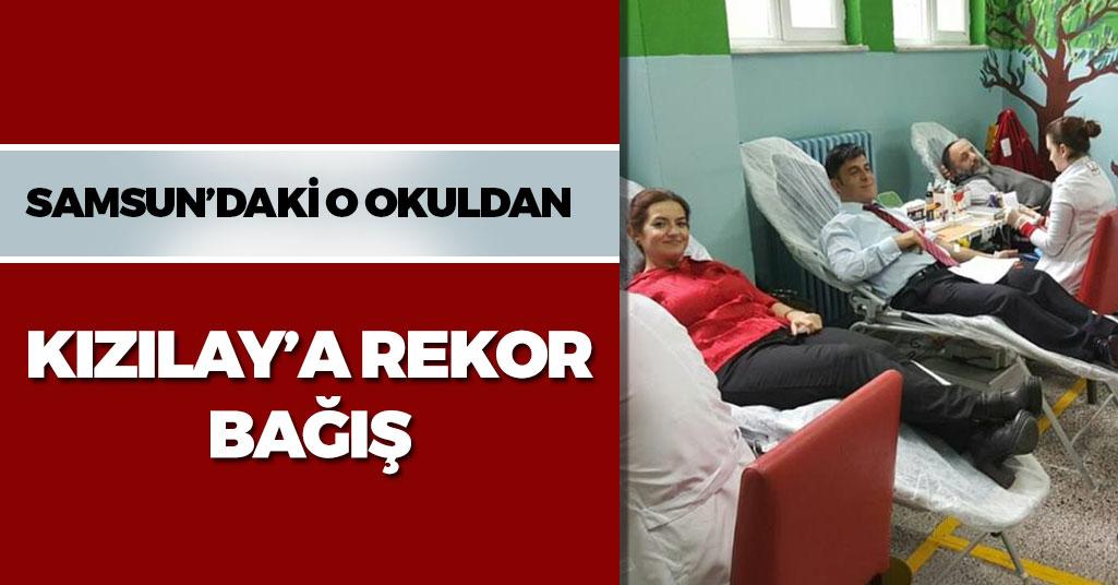 Samsun'daki O Okuldan Rekor Kan Bağışı