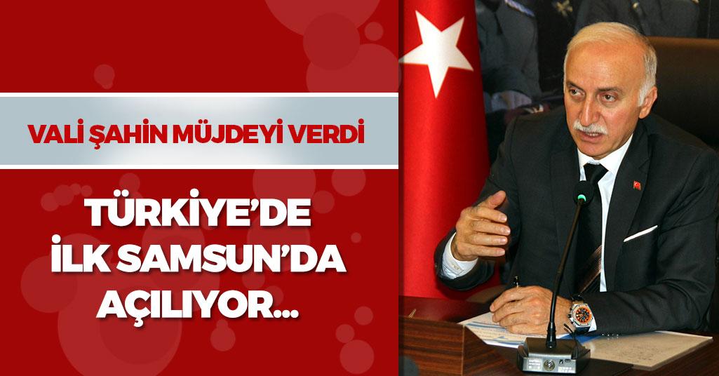 Türkiye'de İlk Samsun'da Açılıyor
